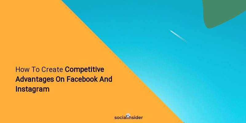 How to create competitive advantages