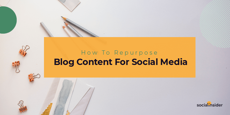 How to repurpose your blog content on social media in 2019