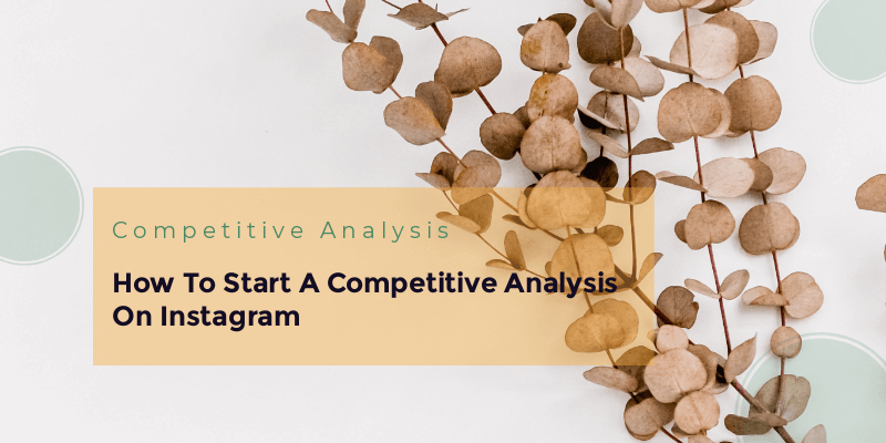 Start A Competitive Analysis On Instagram