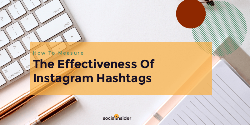 Instagram hashtags performance