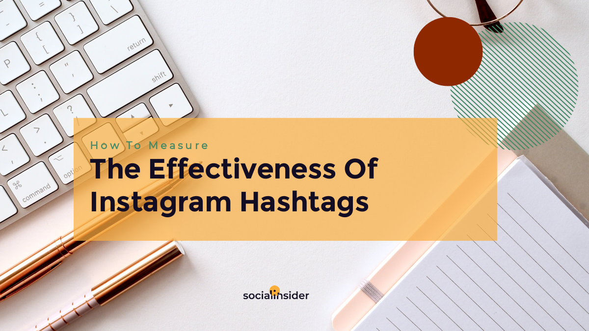 instagram hashtag analytics free tool to analyze instagram hashtags How To Measure The Effectiveness Of Instagram Hashtags
