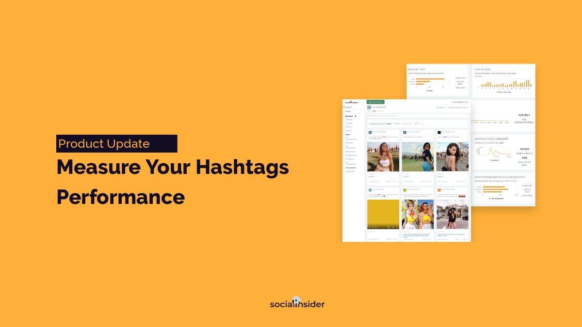Measure Your Hashtags Performance with Socialinsider