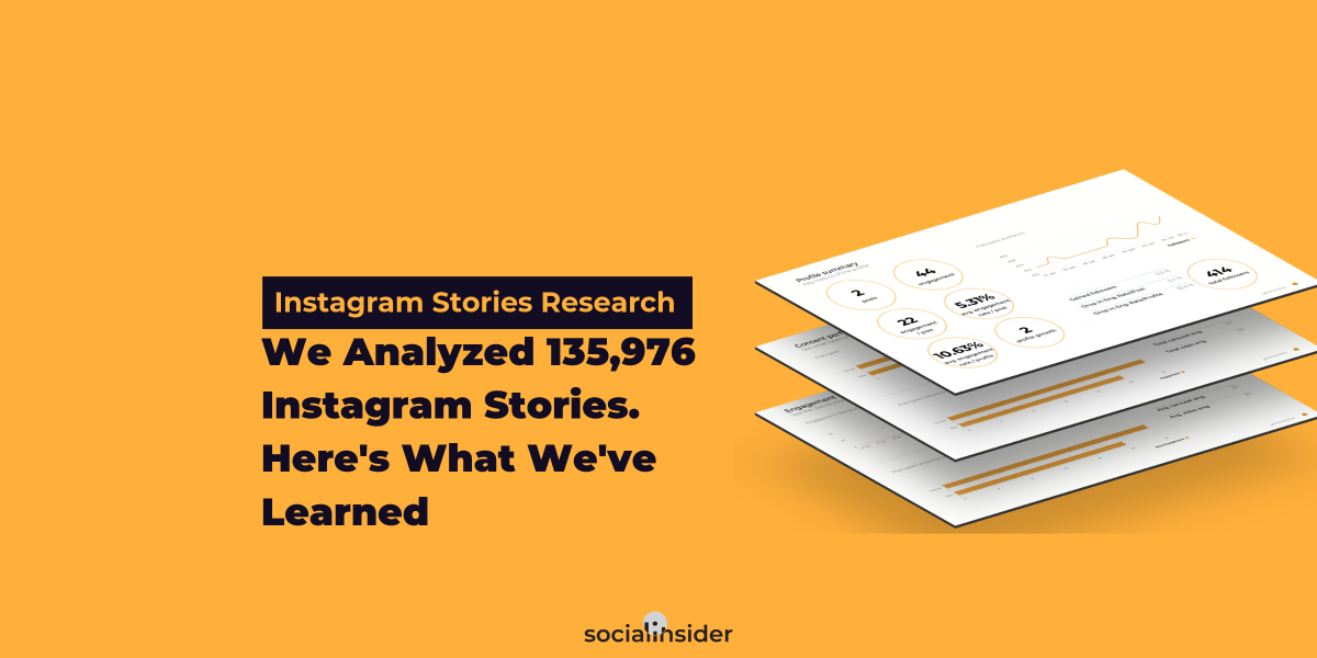 [Instagram Stories Research] We Analyzed 135,976 Instagram Stories. Here's What We've Learned