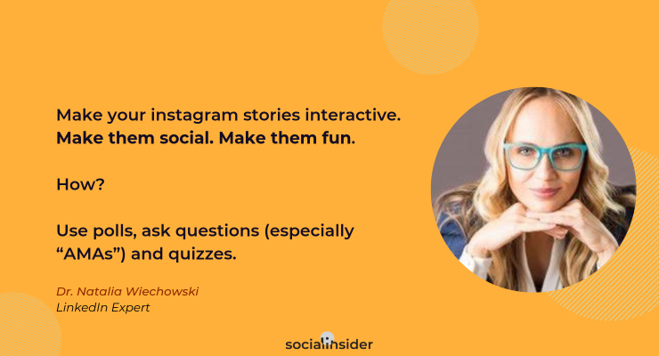 Dr. Natalia Wiechowski recommends how to create interactive Stories