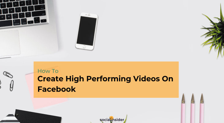 Learn how to increase the views, engagement, shares of your Facebook videos