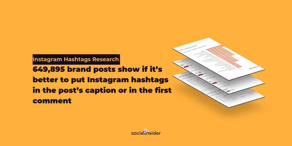 [Instagram Hashtag Study]: 649,895 brand posts show if it's better to put Instagram hashtags in the post's caption or in the first comment
