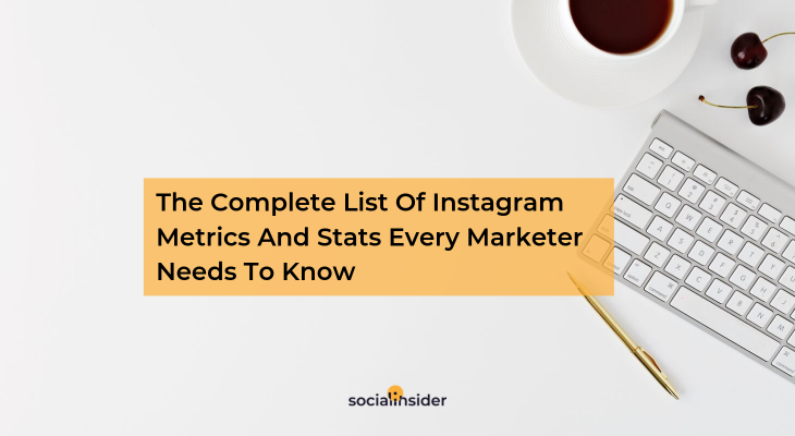 Find out the most important Instagram metrics.