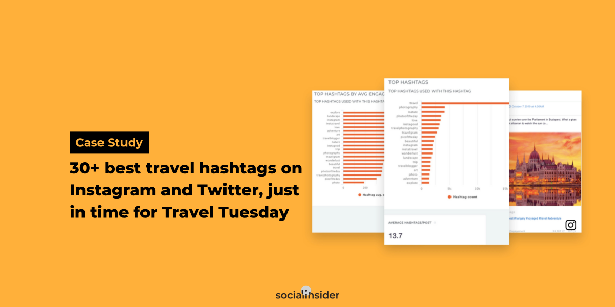 [Case Study] 30+ Best Travel Hashtags On Instagram And Twitter, Just in time for Travel Tuesday