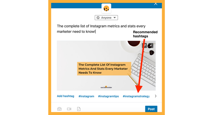 LinkedIn will suggest hashtags according to the topic you are writing about