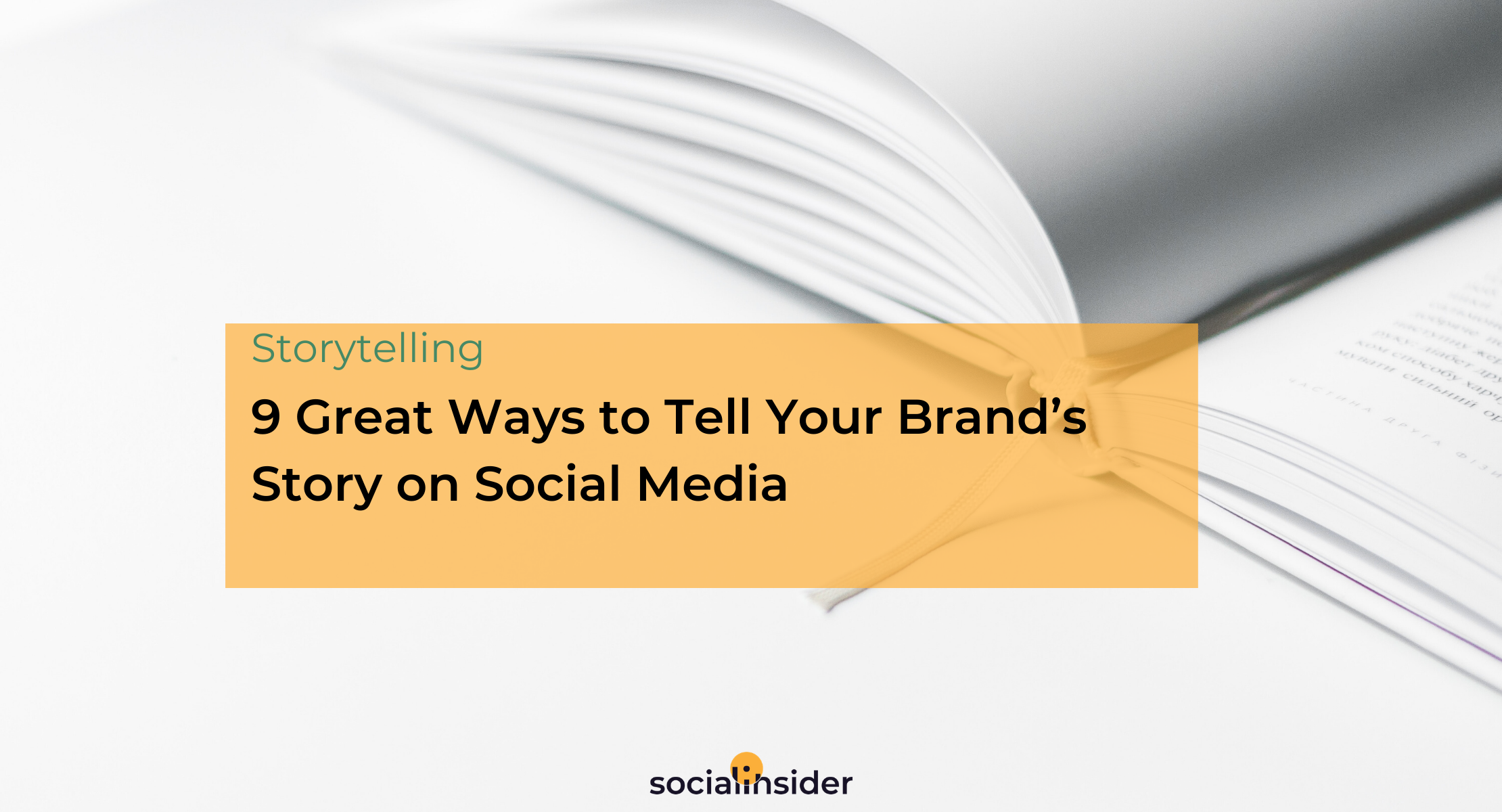 9-Great-Ways-to-Tell-Your-Brand-s-Story-on-Social-Media_body