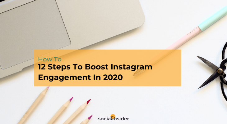How to level up your Instagram engagement in 2020