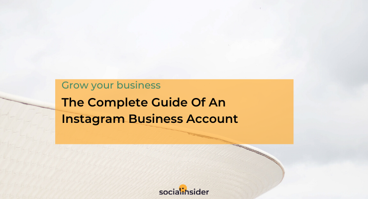 Grow your Instagram business account