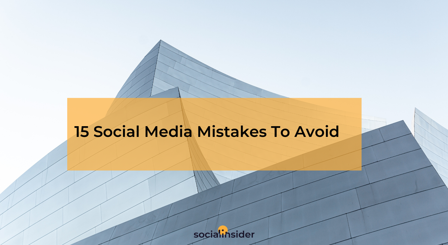 Social Media Mistakes To Avoid In 2020
