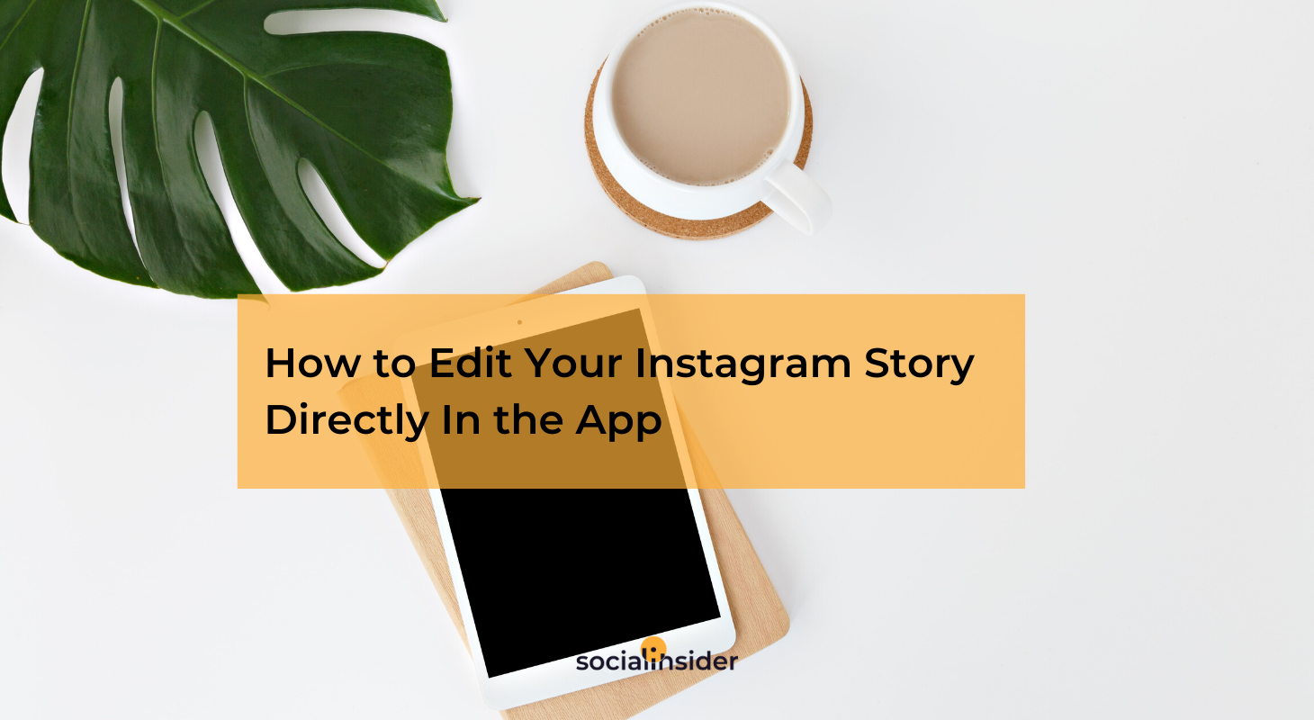 Edit Instagram Stories
