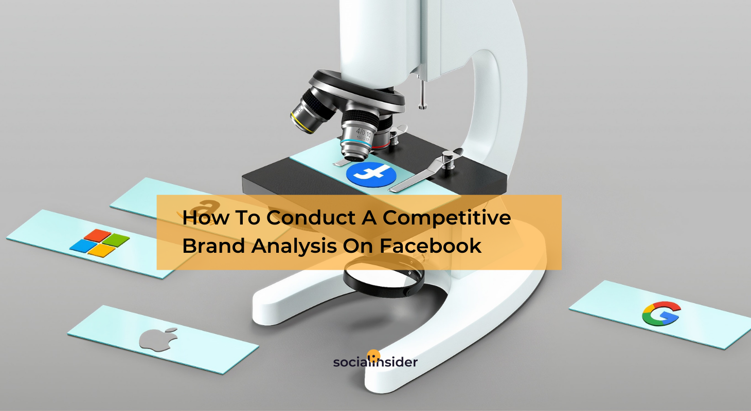 Competitive Brand Analysis on Facebook