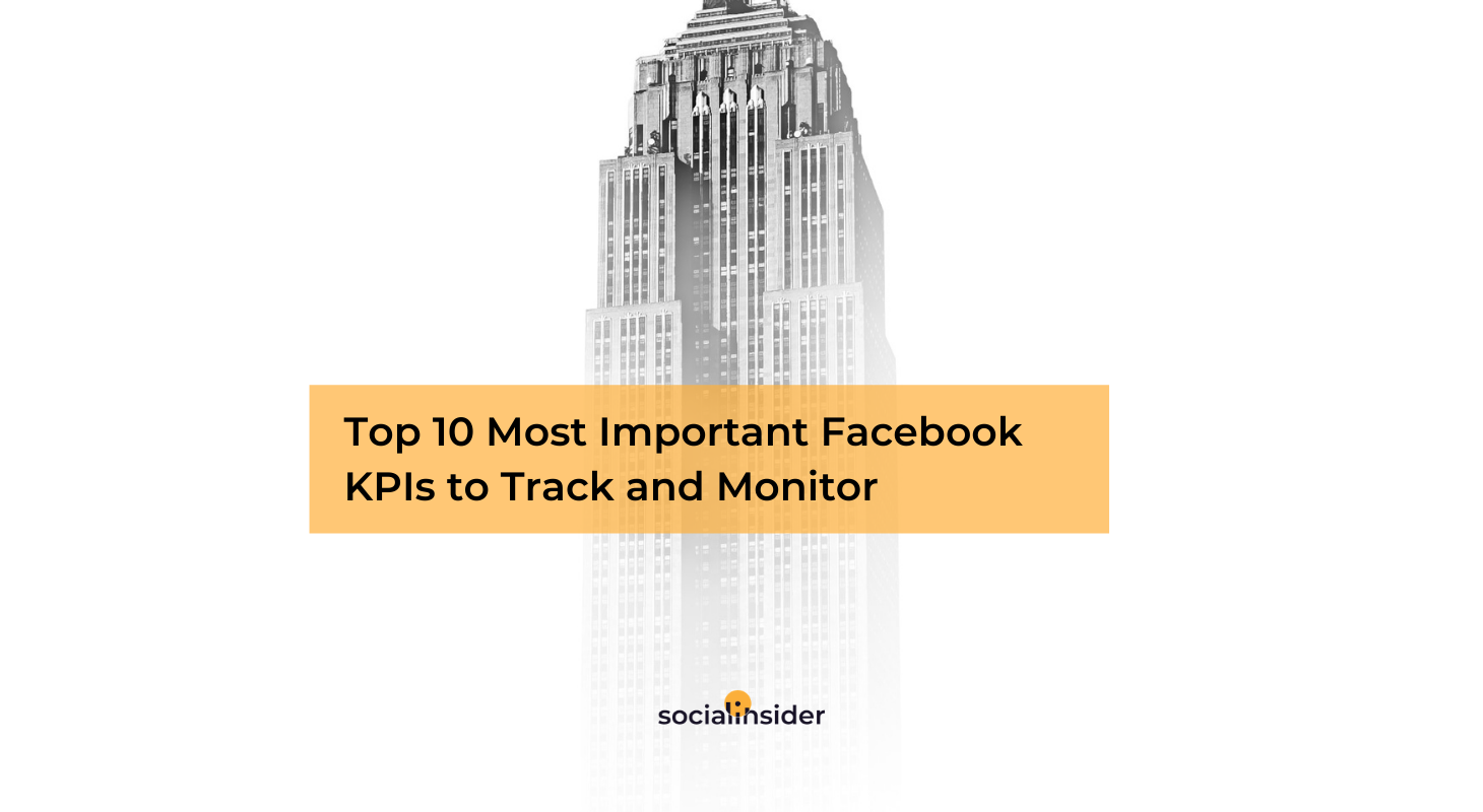 Facebook KPIs you should track