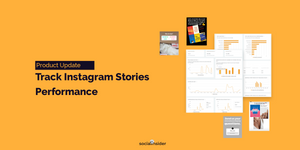 [Product Update] Analyze Your Stories Performance With Socialinsider