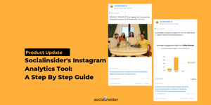 [Product Update] Socialinsider's Instagram Analytics Tool: A Step By Step Guide