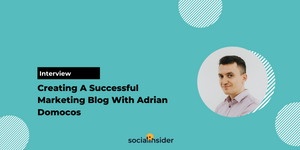 [Interview] Creating A Successful Marketing Blog With Adrian Domocos