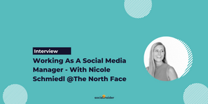[Interview] Working As A Social Media Manager - With Nicole Schmiedl @The North Face