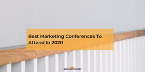 Best Marketing Conferences To Attend In 2020